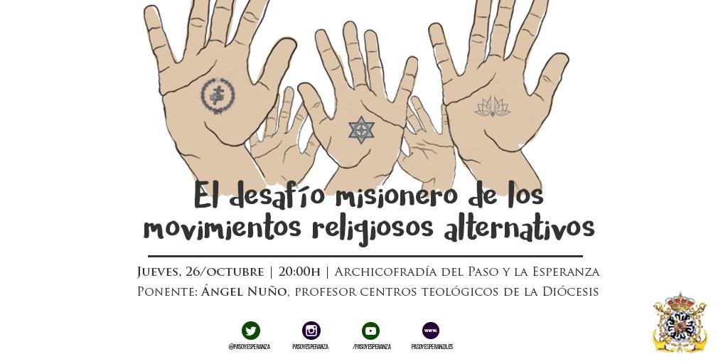 Diseño con unas manos y símbolos de movimientos religiosos para la charla que tendrá lugar el 26 de octubre en la Archicofradía del Paso y la Esperanza de Málaga
