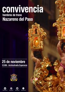 Cartel de la convivencia entre hombres de trono del Dulce Nombre de Jesús Nazareno del Paso de la Semana Santa de Málaga